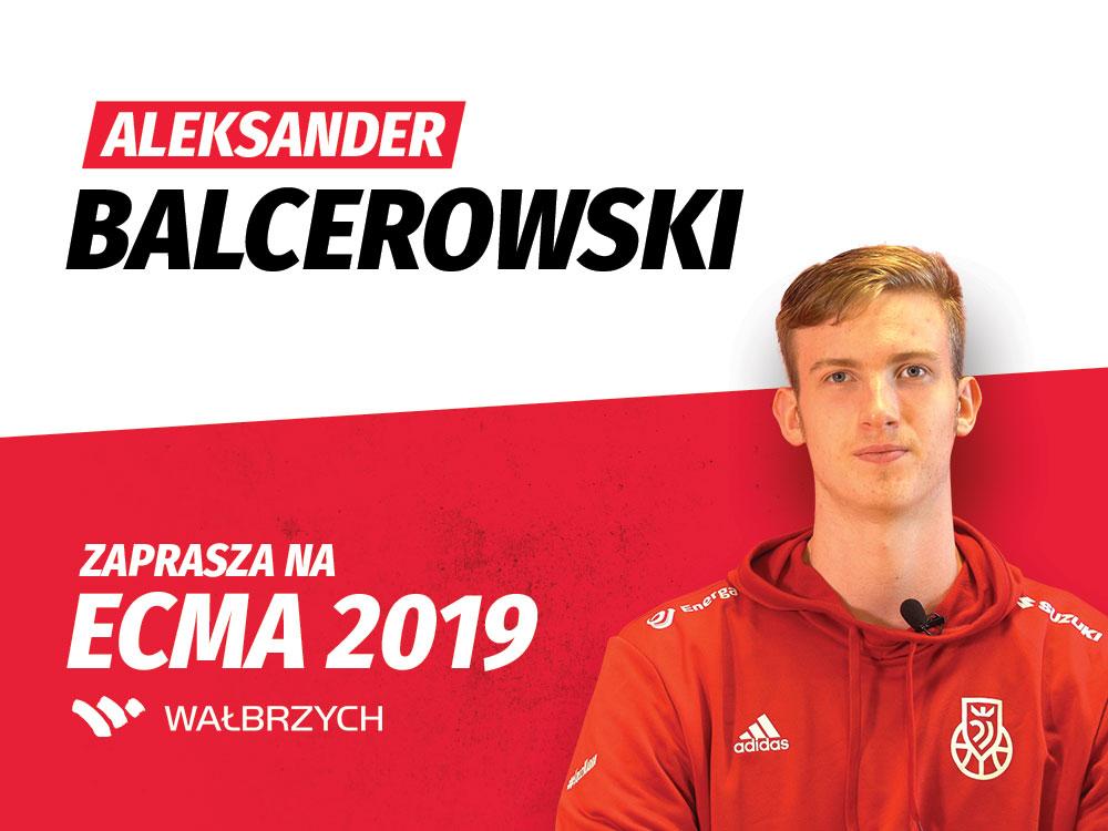 Aleksander Balcerowski zaprasza na ECMA 2019 Wałbrzych